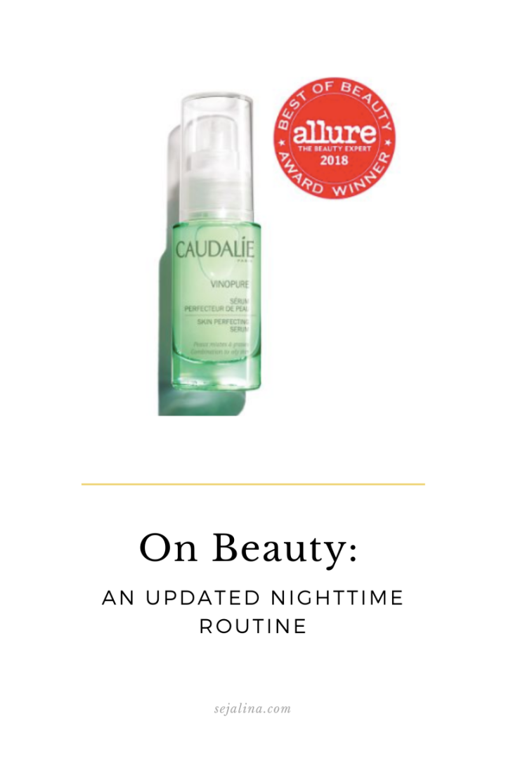 On Beauty: An Updated Nighttime Routine